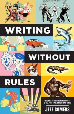 Writing Without Rules