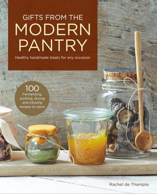 Gifts from the Modern Pantry