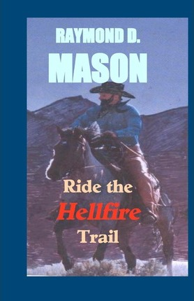 Ride the Hellfire Trail