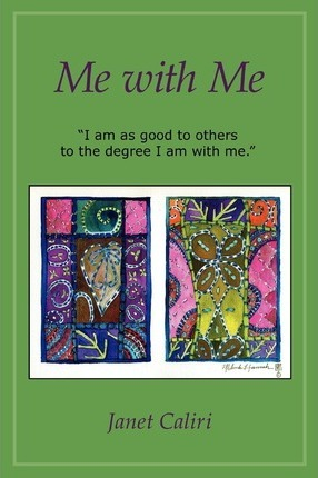 Me with Me: I Am as Good to Others to the Degree I Am with Me