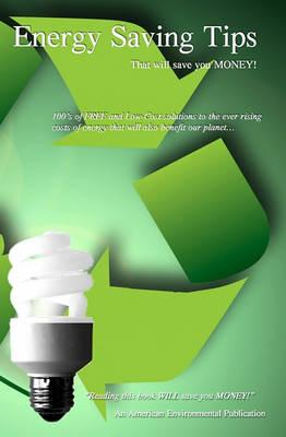 Energy Saving Tips: That Will Save You Money!