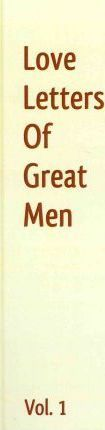 Love Letters of Great Men, Volume 1
