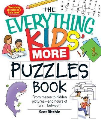 The Everything Kids' More Puzzles Book : From mazes to hidden pictures - and hours of fun in between