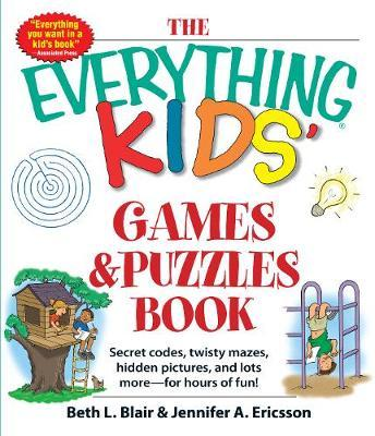The Everything Kids Games Puzzles Book Beth L Blair