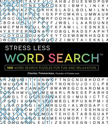 Stress Less Word Search: 100 Word Search Puzzles for Fun and Relaxation