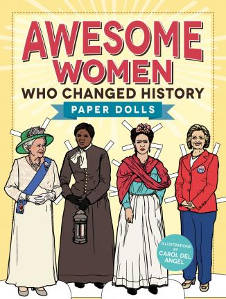 Awesome Women Who Changed History : Paper Dolls