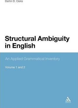Structural Ambiguity in English