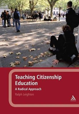 Teaching Citizenship Education  A Radical Approach