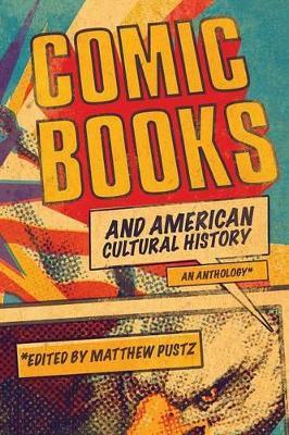 Comic Books and American Cultural History