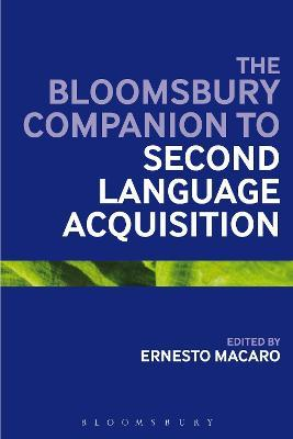 The Bloomsbury Companion to Second Language Acquisition