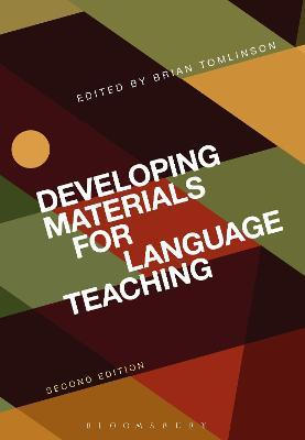 Developing Materials for Language Teaching : Brian Tomlinson