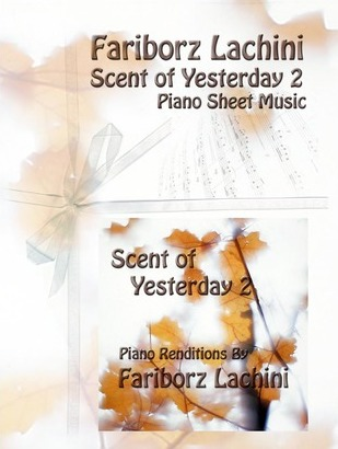 Scent of Yesterday 2  Piano Sheet Music