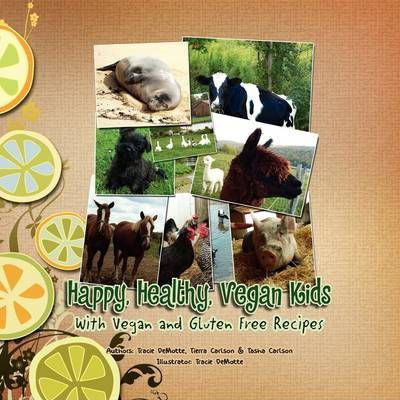 Happy, Healthy, Vegan Kids