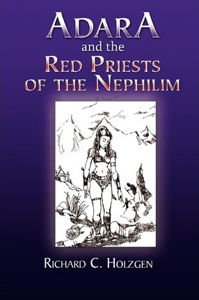 Adara and the Red Priests of the Nephilim