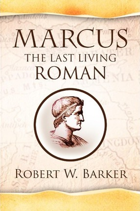 Marcus the Last Living Roman Cover Image