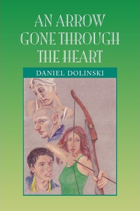 An Arrow Gone Through the Heart Cover Image