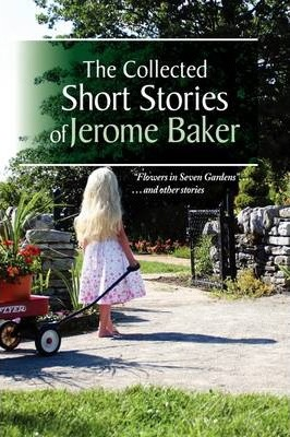 The Collected Short Stories of Jerome Baker Cover Image