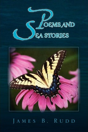 Poems and Sea Stories Cover Image