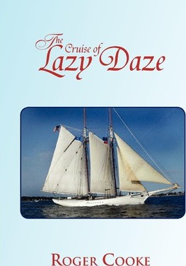 The Cruise of Lazy Daze Cover Image