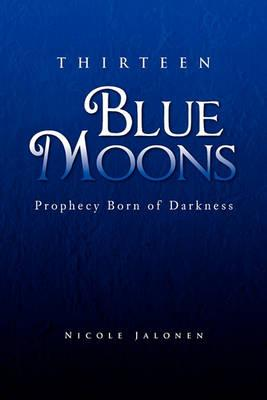 Thirteen Blue Moons Cover Image