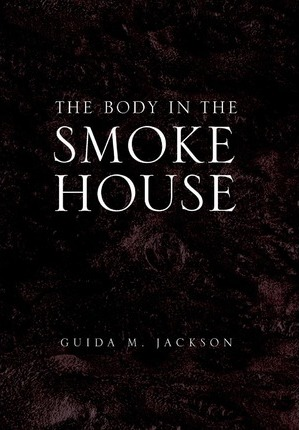 The Body in the Smokehouse Cover Image