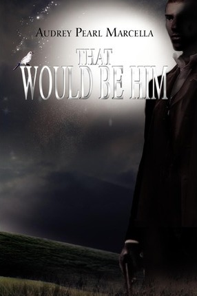 That Would Be Him Cover Image