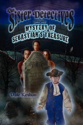The Sister Detectives and the Mystery of Sebastian's Treasure Cover Image