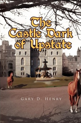 The Castle Dark of Upstate Cover Image