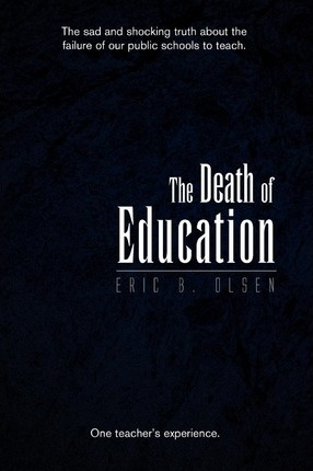 The Death of Education