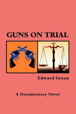 Guns on Trial Cover Image