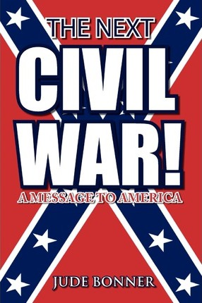 The Next Civil War! Cover Image