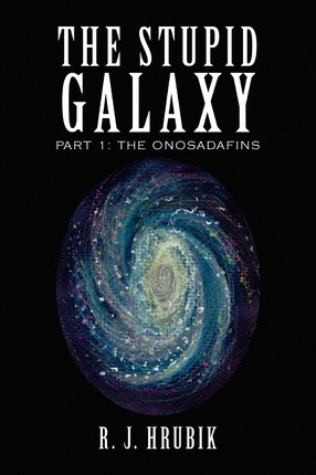 The Stupid Galaxy Cover Image