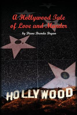 A Hollywood Tale of Love and Murder Cover Image