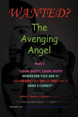 The Avenging Angel Part I Cover Image