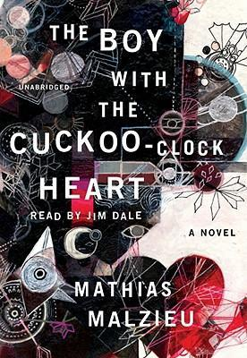 The Boy with the Cuckoo-Clock Heart Cover Image