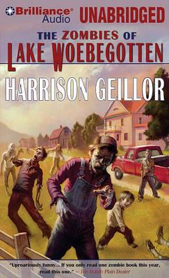The Zombies of Lake Woebegotten Cover Image