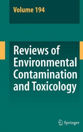 Reviews of Environmental Contamination and Toxicology: Vol. 194