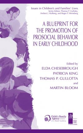 A blueprint for the promotion of pro social behavior in early a blueprint for the promotion of pro social behavior in early childhood malvernweather