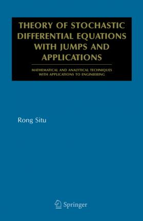 Theory of Stochastic Differential Equations with Jumps and Applications