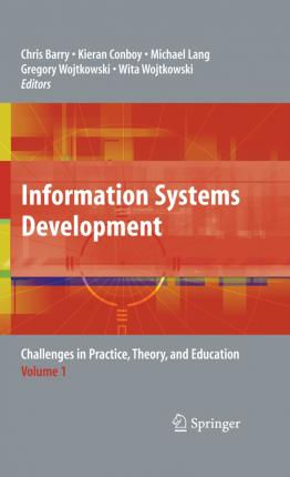 Information Systems Development: Volume 1: Challenges in Practice, Theory, and Education