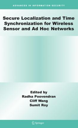 Secure Localization and Time Synchronization for Wireless Sensor and Ad Hoc Networks