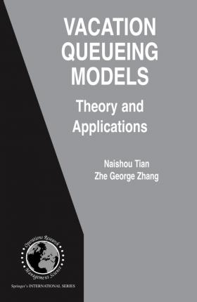 Vacation Queueing Models: Theory and Applications