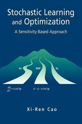 Stochastic Learning and Optimization: A Sensitivity-based Approach