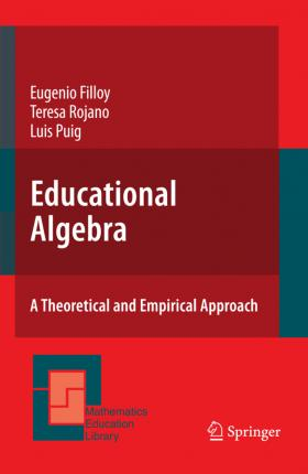 Educational Algebra: A Theoretical and Empirical Approach