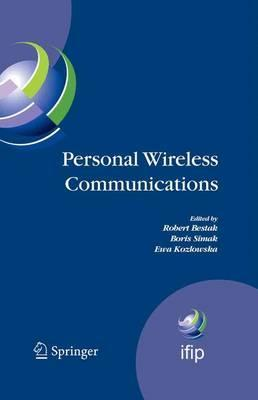 Personal Wireless Communications: The 12th IFIP International Conference on Personal Wireless Communications (PWC 2007), Prague, Czech Republic, September 2007