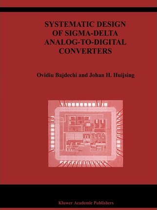 Systematic Design of Sigma-Delta Analog-to-Digital