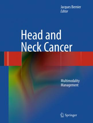 Head and Neck Cancer  Multimodality Management