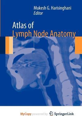 Atlas of Lymph Node Anatomy