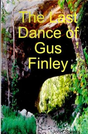 The Last Dance Of Gus Finley Cover Image