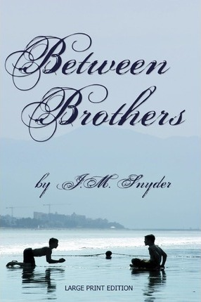 Between Brothers [Large Print] Cover Image